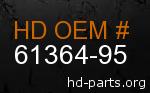 hd 61364-95 genuine part number