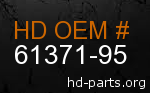 hd 61371-95 genuine part number