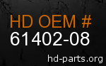hd 61402-08 genuine part number
