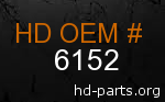 hd 6152 genuine part number