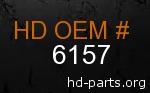 hd 6157 genuine part number