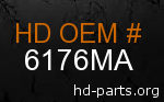 hd 6176MA genuine part number