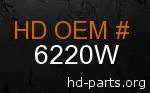 hd 6220W genuine part number