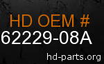 hd 62229-08A genuine part number