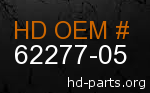 hd 62277-05 genuine part number