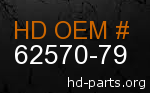 hd 62570-79 genuine part number