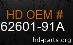 hd 62601-91A genuine part number