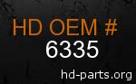 hd 6335 genuine part number