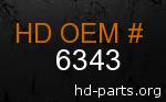 hd 6343 genuine part number