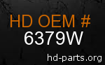 hd 6379W genuine part number