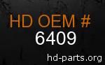 hd 6409 genuine part number