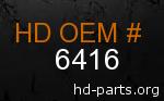 hd 6416 genuine part number