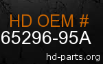 hd 65296-95A genuine part number
