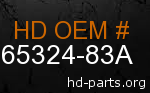 hd 65324-83A genuine part number