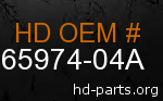 hd 65974-04A genuine part number