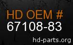 hd 67108-83 genuine part number