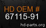 hd 67115-91 genuine part number