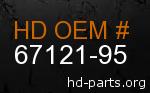 hd 67121-95 genuine part number