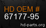 hd 67177-95 genuine part number
