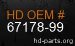 hd 67178-99 genuine part number