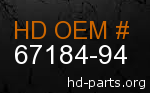 hd 67184-94 genuine part number