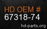 hd 67318-74 genuine part number