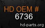 hd 6736 genuine part number