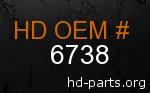 hd 6738 genuine part number