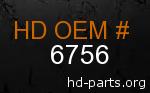 hd 6756 genuine part number