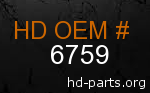 hd 6759 genuine part number