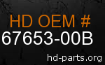 hd 67653-00B genuine part number