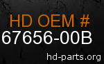 hd 67656-00B genuine part number
