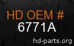 hd 6771A genuine part number