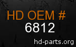 hd 6812 genuine part number