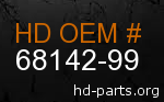 hd 68142-99 genuine part number