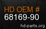 hd 68169-90 genuine part number