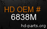 hd 6838M genuine part number