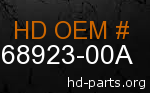 hd 68923-00A genuine part number