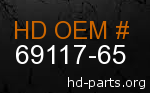 hd 69117-65 genuine part number