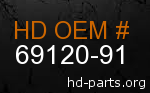 hd 69120-91 genuine part number