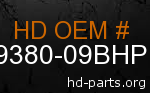 hd 69380-09BHP genuine part number