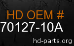 hd 70127-10A genuine part number