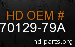 hd 70129-79A genuine part number