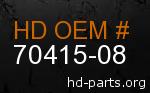 hd 70415-08 genuine part number