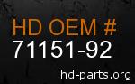 hd 71151-92 genuine part number