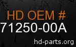 hd 71250-00A genuine part number