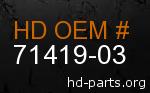 hd 71419-03 genuine part number