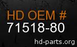 hd 71518-80 genuine part number