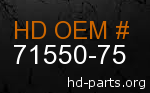 hd 71550-75 genuine part number