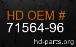 hd 71564-96 genuine part number